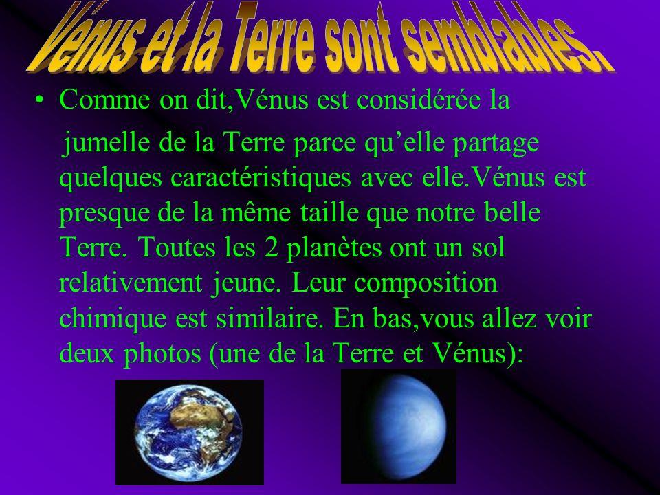 Vénus et la Terre sont semblables.