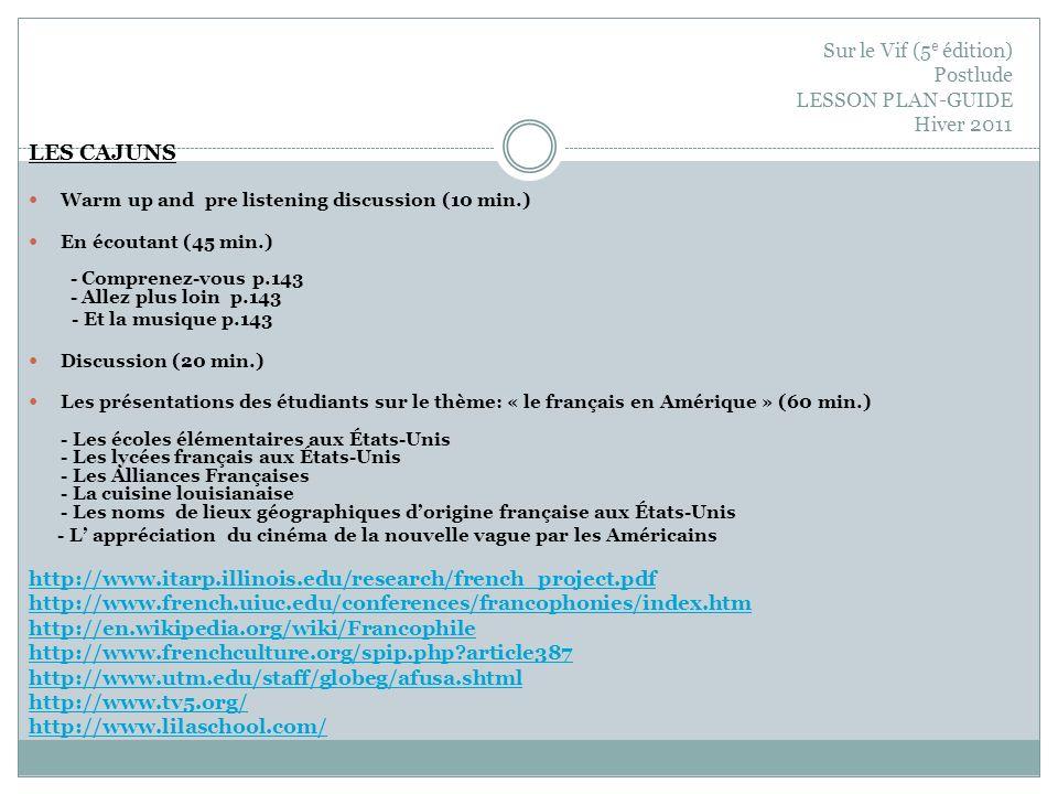 Sur le Vif (5e édition) Postlude LESSON PLAN-GUIDE Hiver 2011