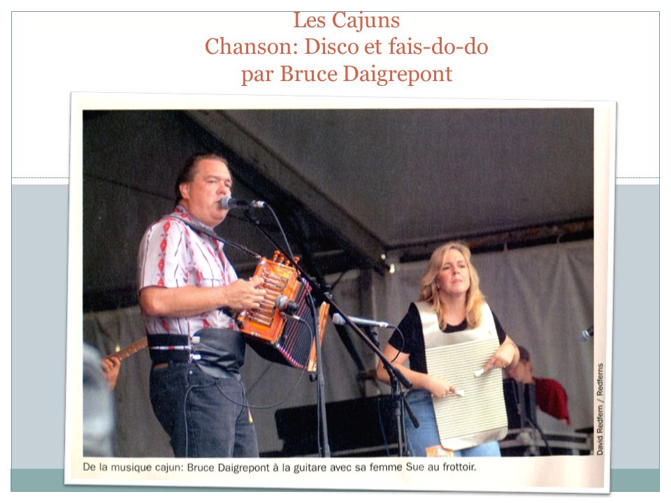 Les Cajuns Chanson: Disco et fais-do-do par Bruce Daigrepont