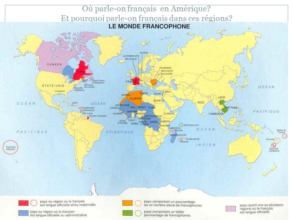 Où parle-on français en Amérique