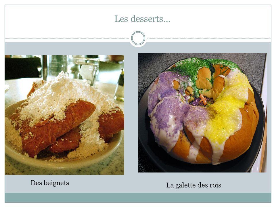 Les desserts… Des beignets La galette des rois