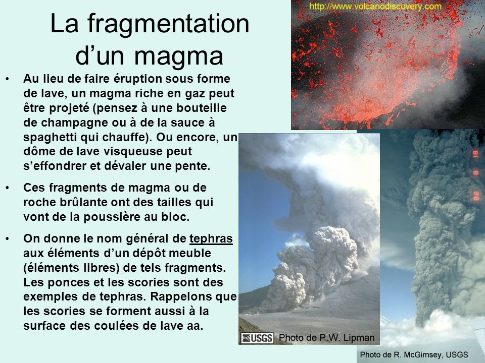 La fragmentation d'un magma