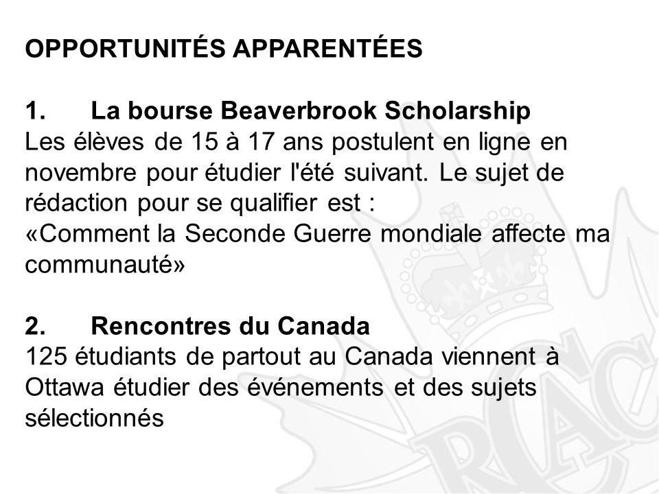 OPPORTUNITÉS APPARENTÉES 1. La bourse Beaverbrook Scholarship