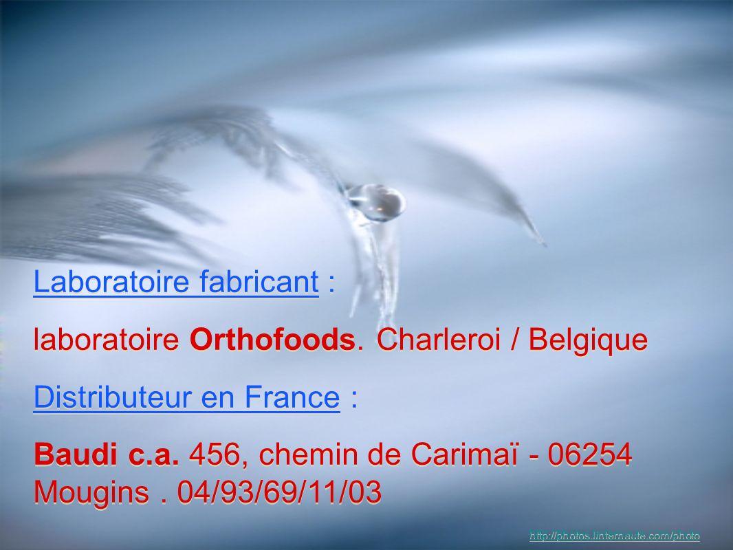 Laboratoire fabricant : laboratoire Orthofoods. Charleroi / Belgique