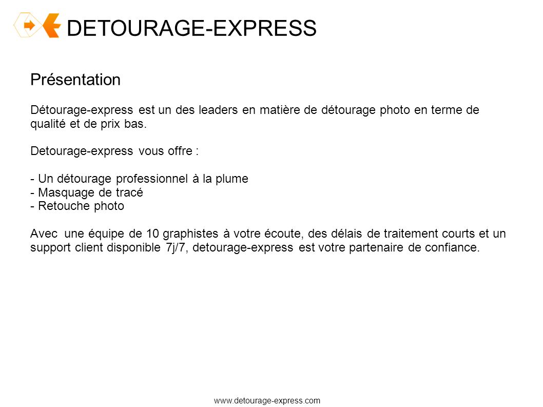 DETOURAGE-EXPRESS Présentation