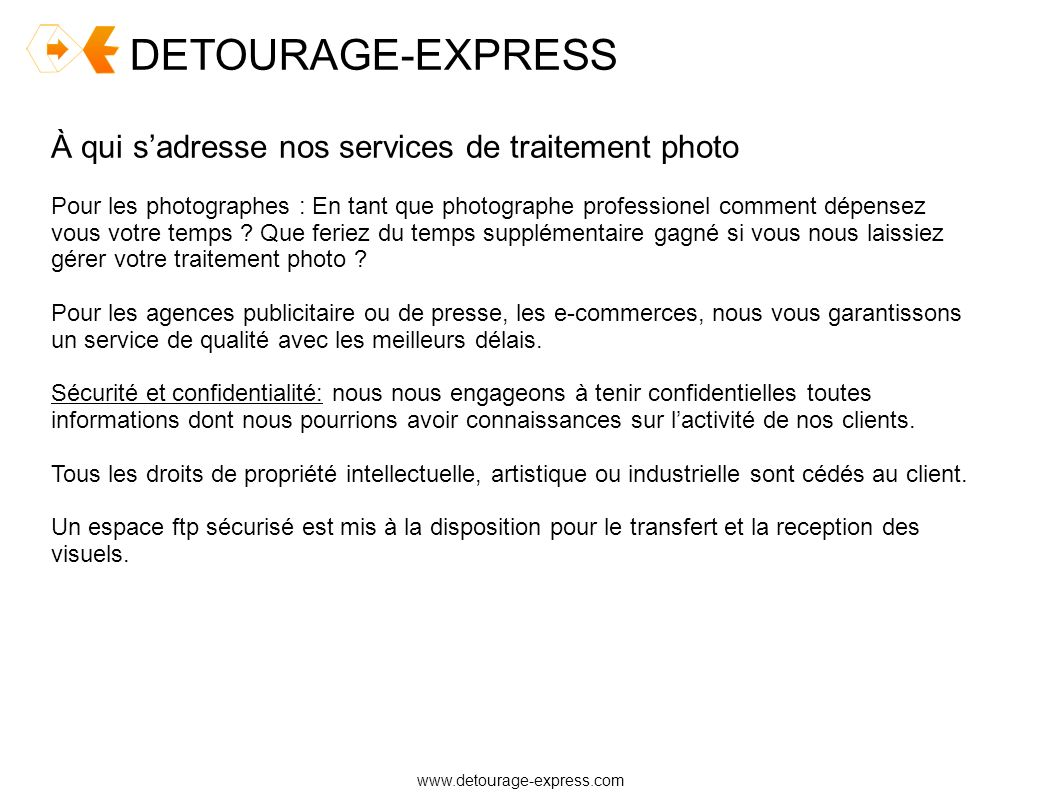 DETOURAGE-EXPRESS À qui s'adresse nos services de traitement photo