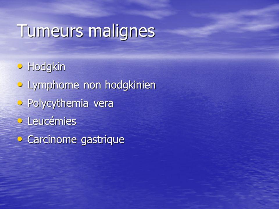 Tumeurs malignes Hodgkin Lymphome non hodgkinien Polycythemia vera