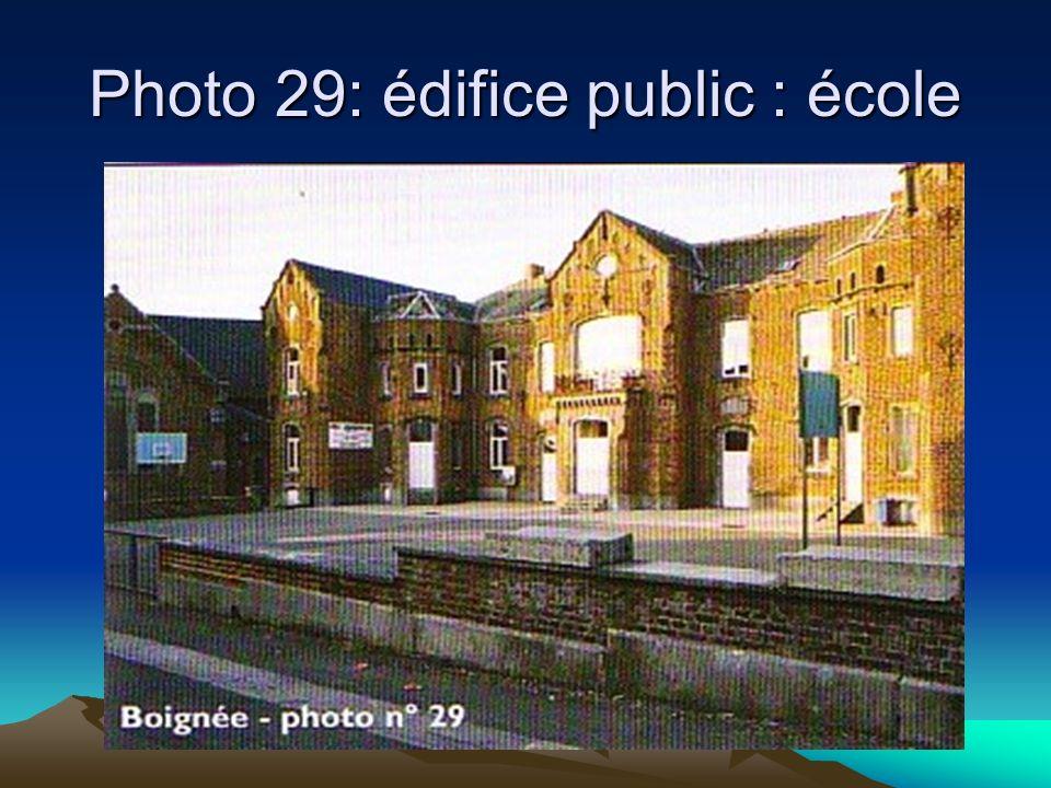Photo 29: édifice public : école