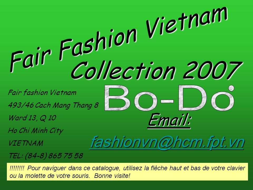 Fair Fashion Vietnam Collection 2007 Email: