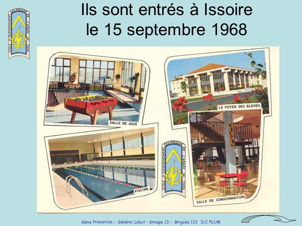 Ils sont entrés à Issoire le 15 septembre 1968