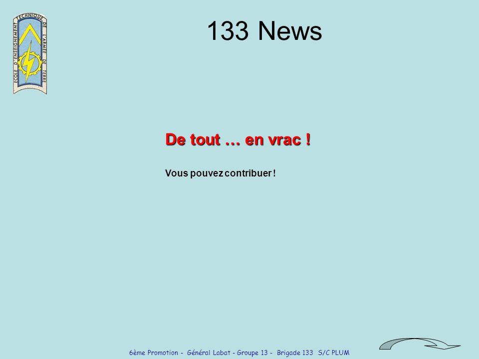 133 News De tout … en vrac ! Vous pouvez contribuer !