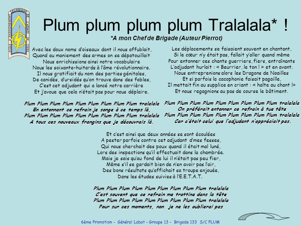 Plum plum plum plum Tralalala* ! *A mon Chef de Brigade (Auteur Pierrot)