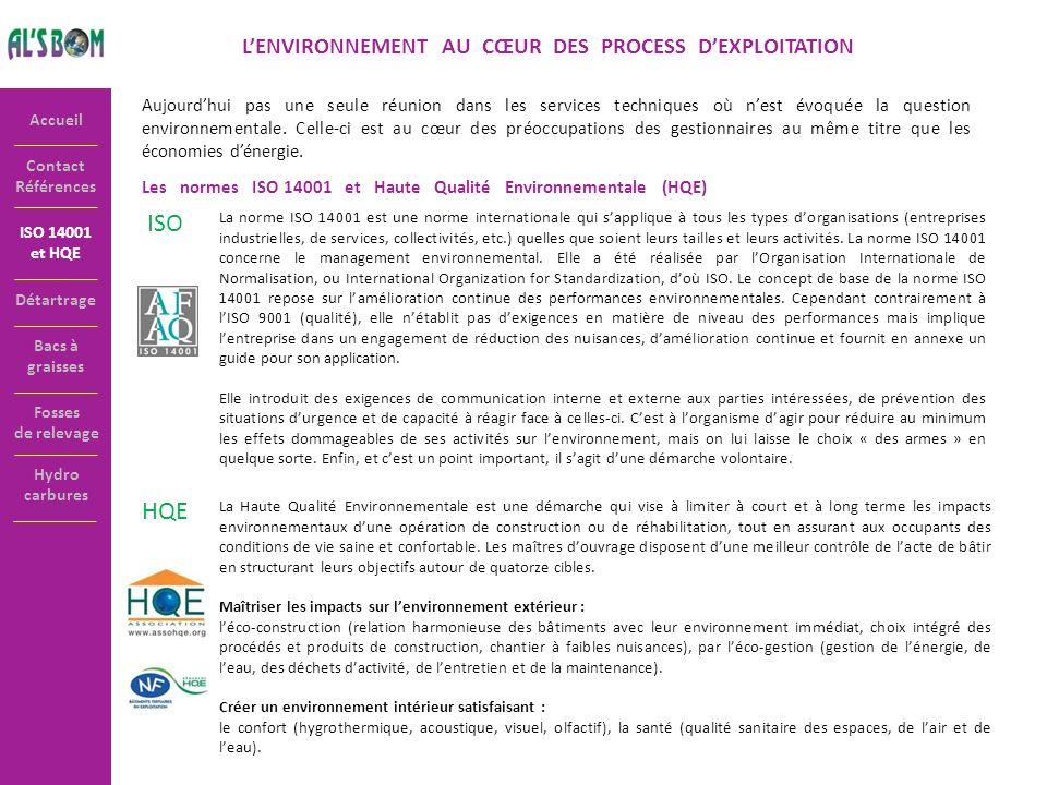 L'ENVIRONNEMENT AU CŒUR DES PROCESS D'EXPLOITATION