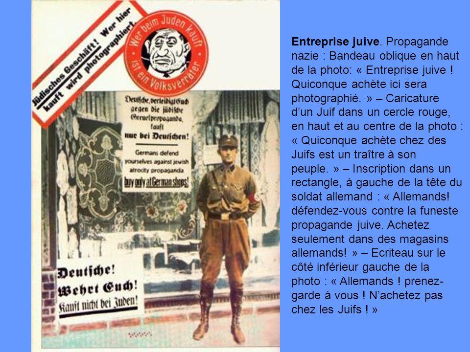 Entreprise juive. Propagande nazie : Bandeau oblique en haut de la photo: « Entreprise juive .