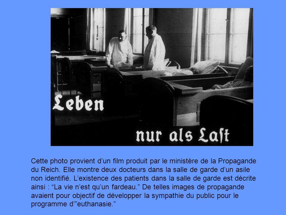 Cette photo provient d'un film produit par le ministère de la Propagande du Reich.