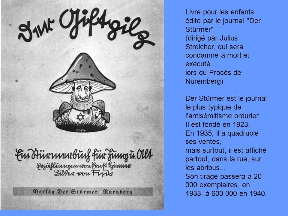 Livre pour les enfants édité par le journal Der Stürmer (dirigé par Julius Streicher, qui sera condamné à mort et exécuté lors du Procès de Nuremberg)