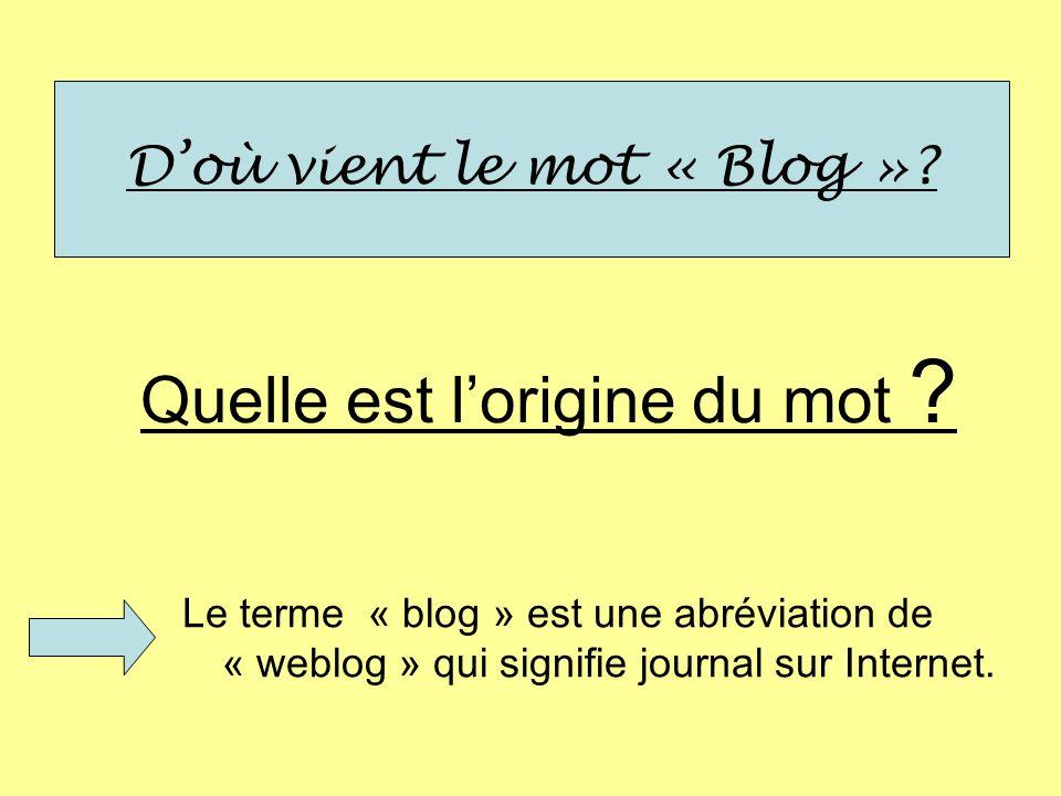 D'où vient le mot « Blog »