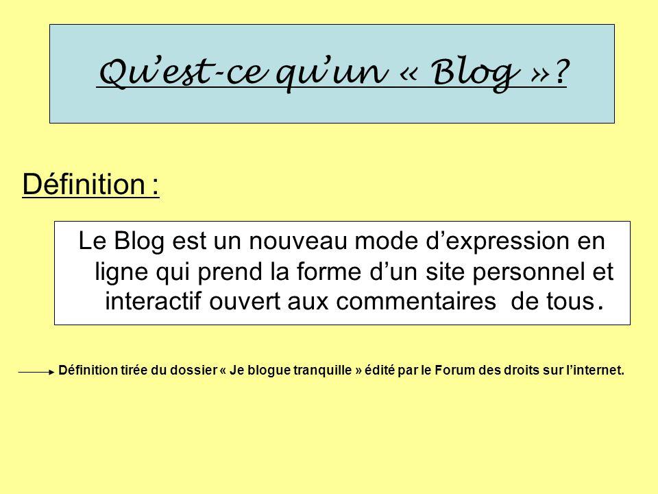 Qu'est-ce qu'un « Blog »