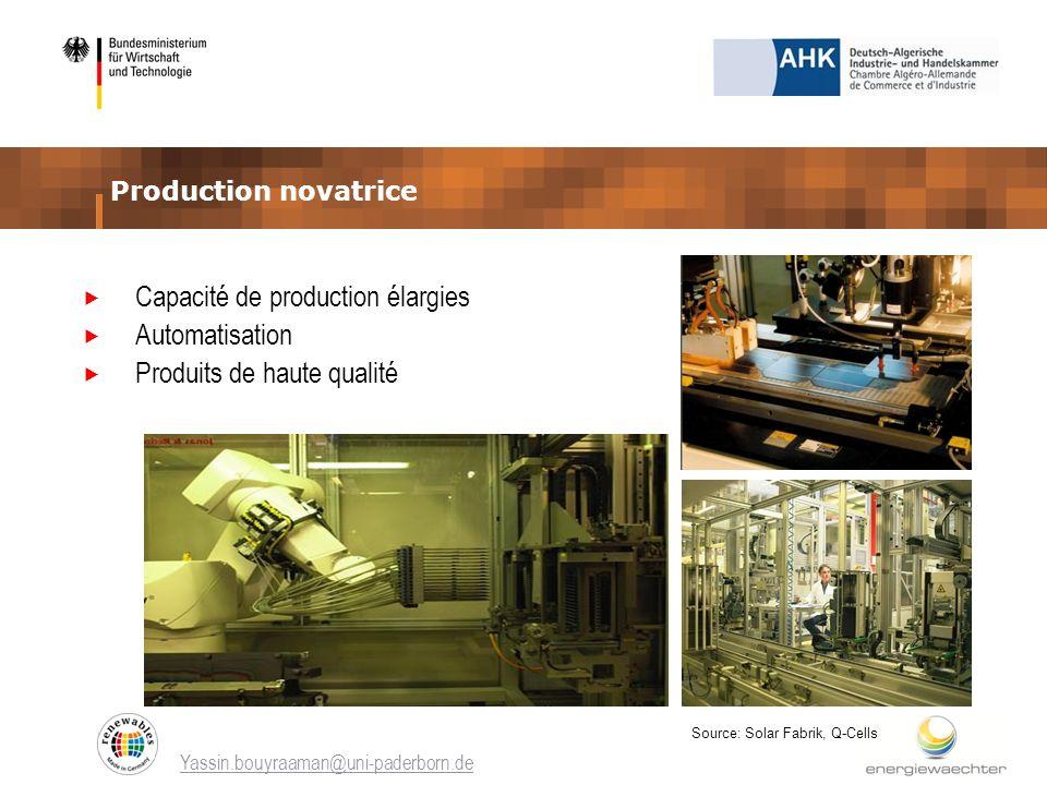 Capacité de production élargies Automatisation