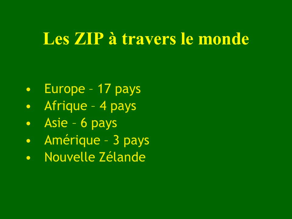 Les ZIP à travers le monde