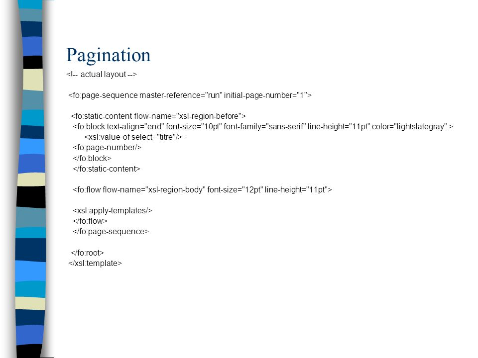 Pagination <!-- actual layout -->