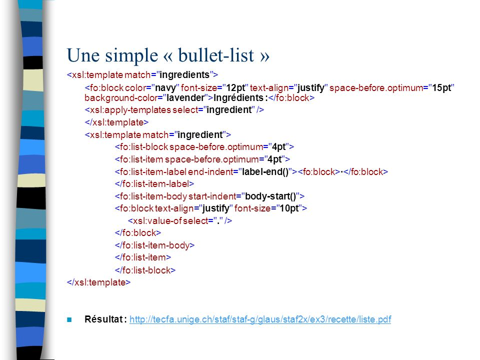 Une simple « bullet-list »