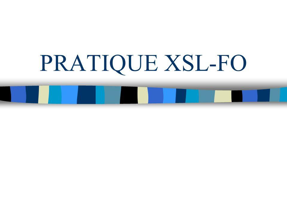 PRATIQUE XSL-FO