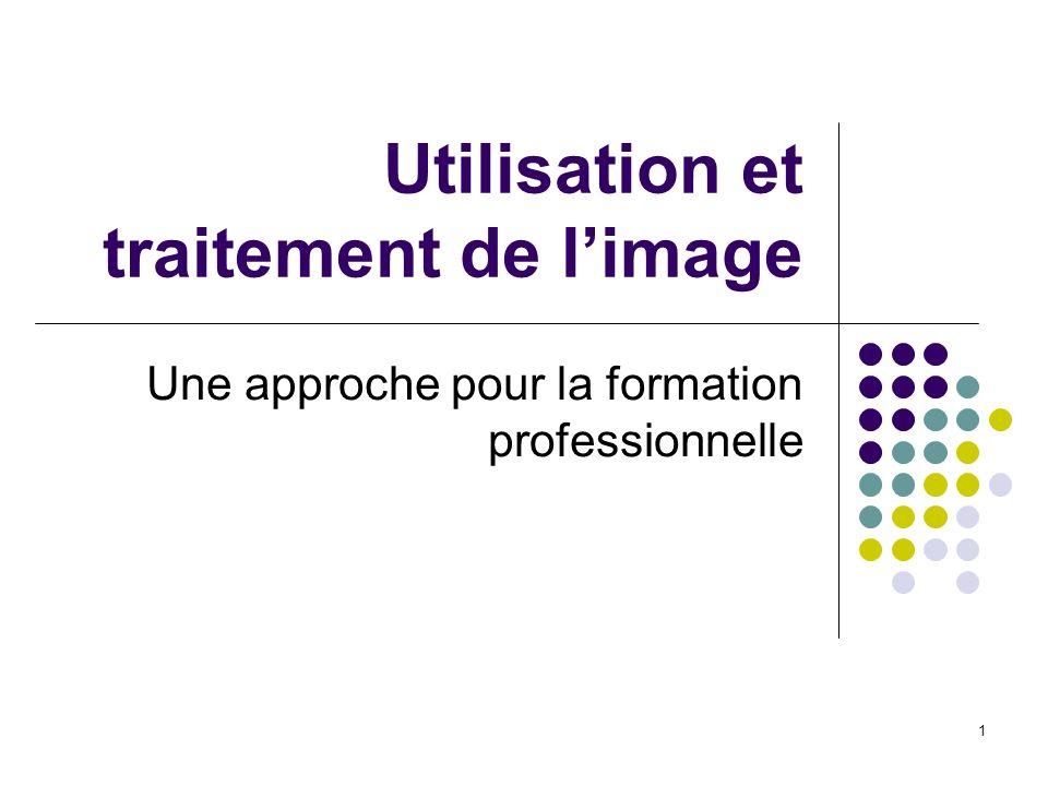 Utilisation et traitement de l'image