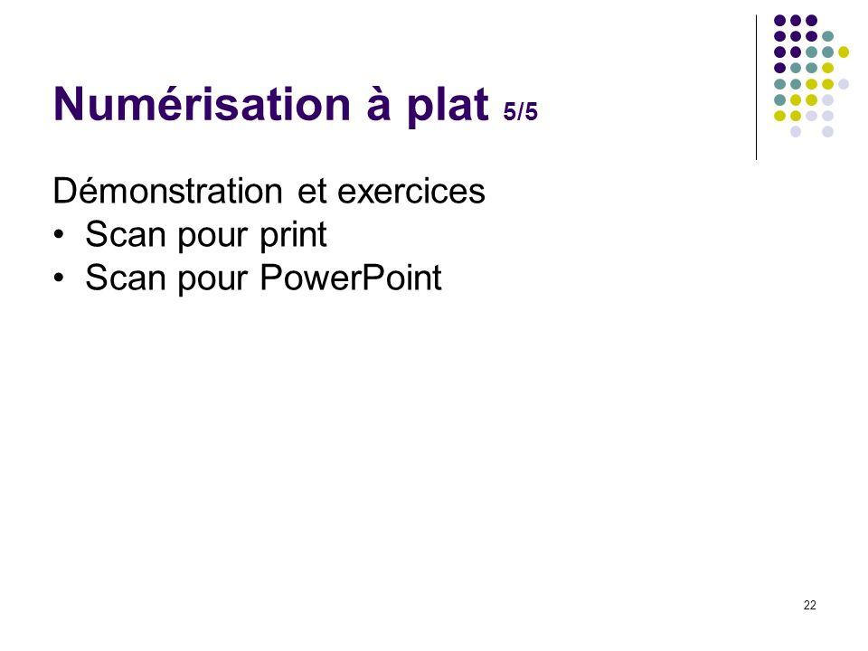 Numérisation à plat 5/5 Démonstration et exercices Scan pour print