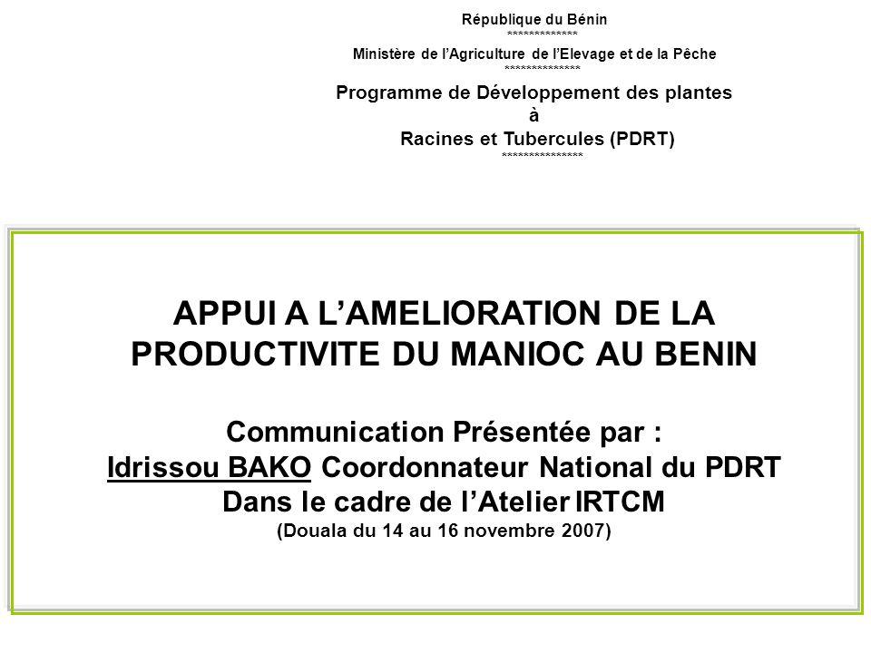 APPUI A L'AMELIORATION DE LA PRODUCTIVITE DU MANIOC AU BENIN