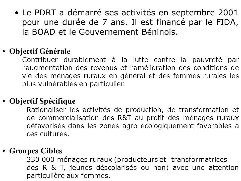 Le PDRT a démarré ses activités en septembre 2001 pour une durée de 7 ans. Il est financé par le FIDA, la BOAD et le Gouvernement Béninois.