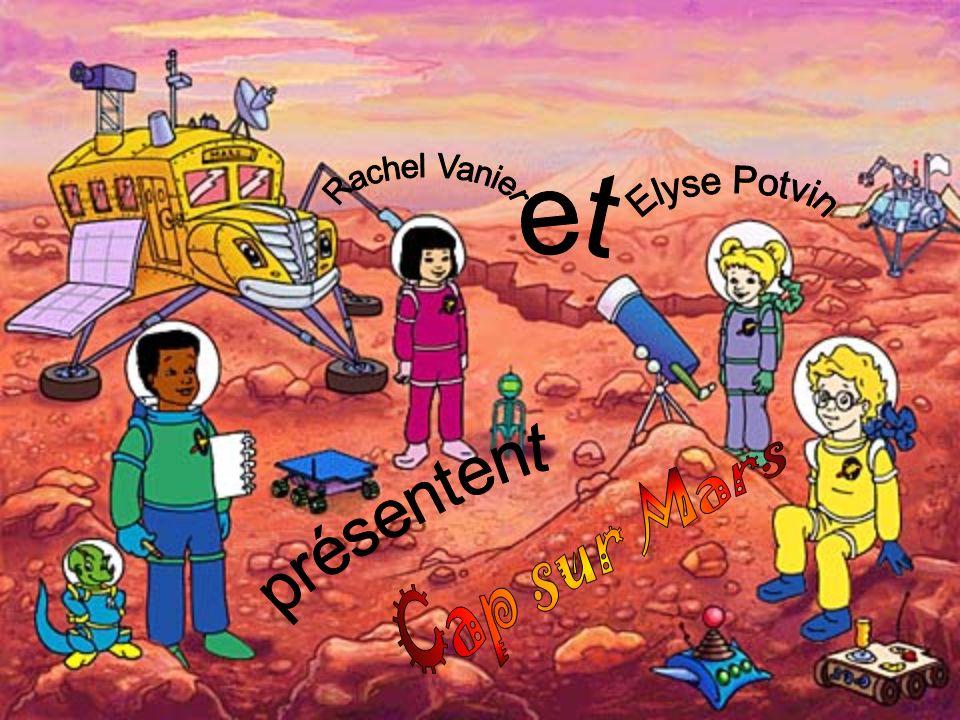 Rachel Vanier Elyse Potvin et Cap sur Mars présentent