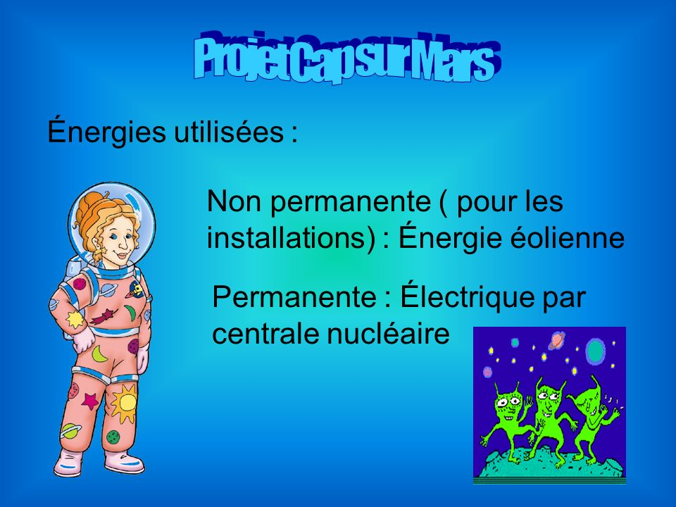 Non permanente ( pour les installations) : Énergie éolienne