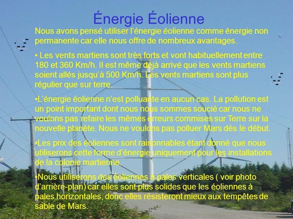Énergie Éolienne Nous avons pensé utiliser l'énergie éolienne comme énergie non permanente car elle nous offre de nombreux avantages.