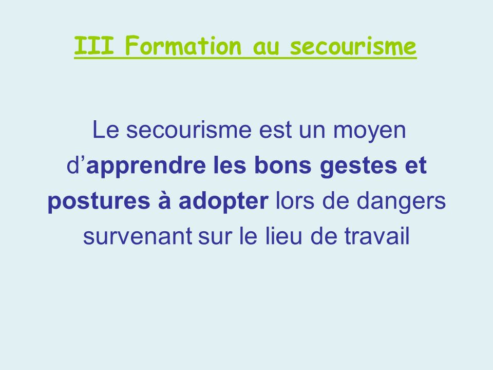 III Formation au secourisme