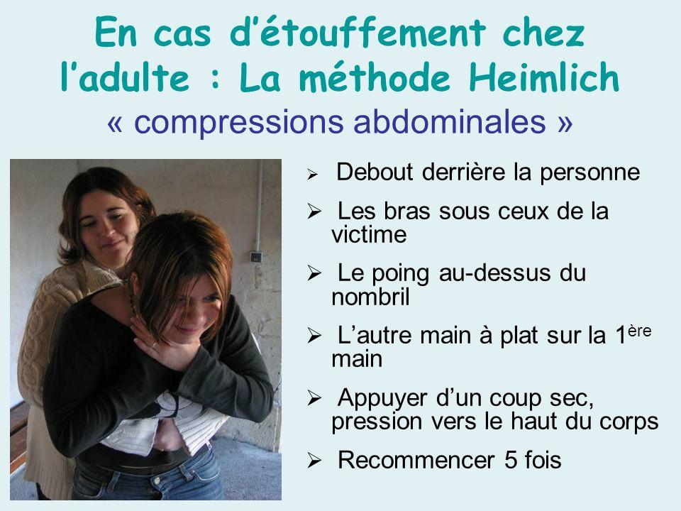 En cas d'étouffement chez l'adulte : La méthode Heimlich « compressions abdominales »