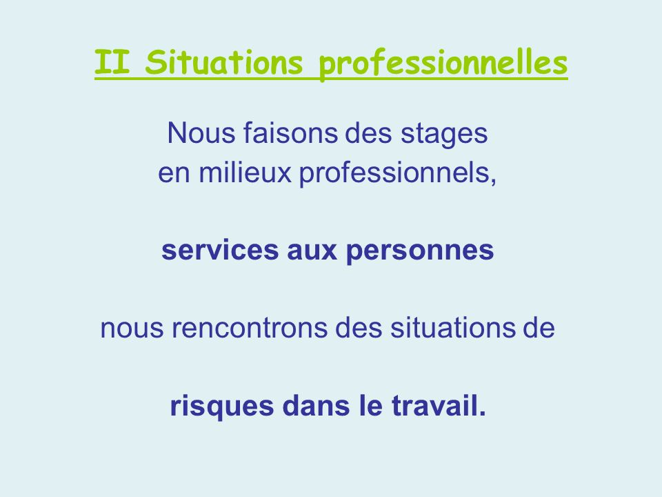 II Situations professionnelles