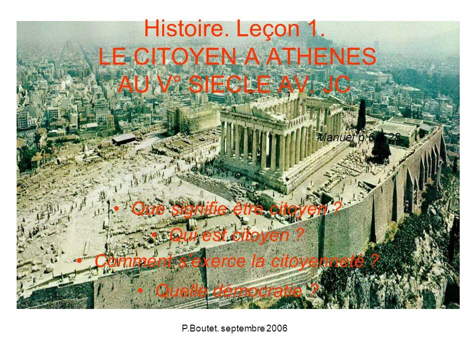 Histoire. Leçon 1. LE CITOYEN A ATHENES AU V° SIECLE AV. JC