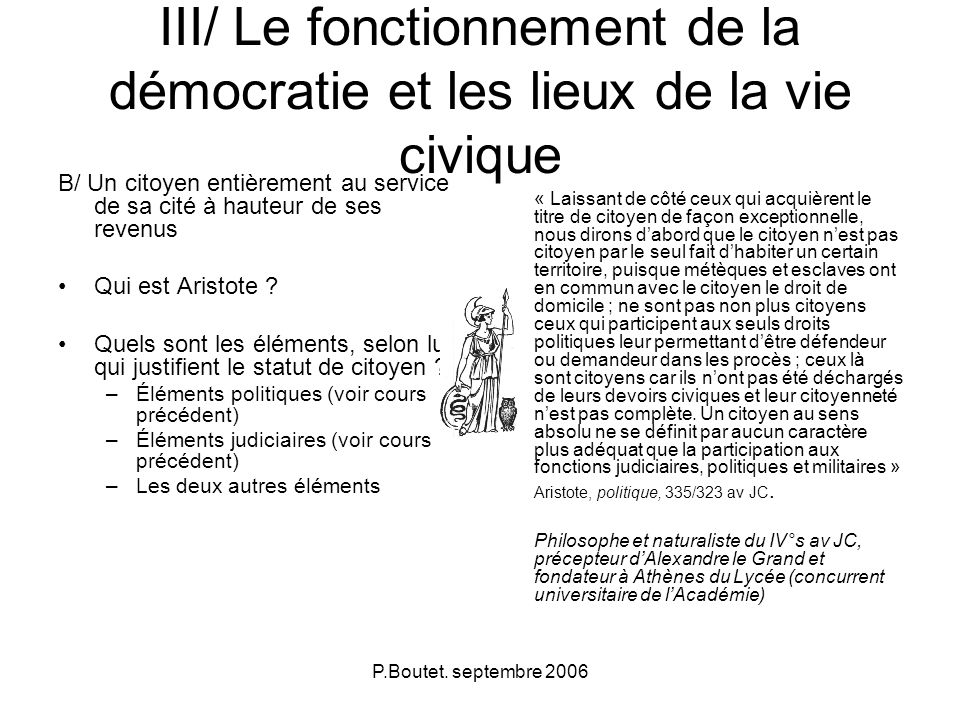 III/ Le fonctionnement de la démocratie et les lieux de la vie civique