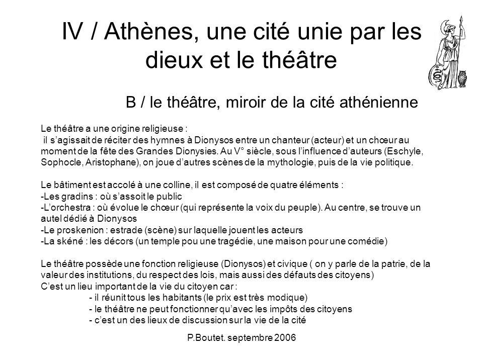 IV / Athènes, une cité unie par les dieux et le théâtre