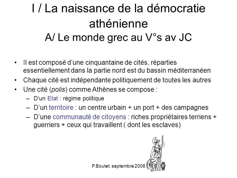 I / La naissance de la démocratie athénienne A/ Le monde grec au V°s av JC