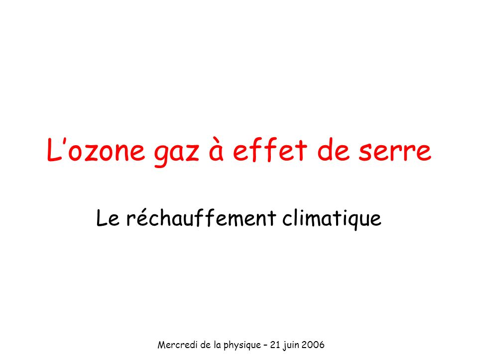 L'ozone gaz à effet de serre