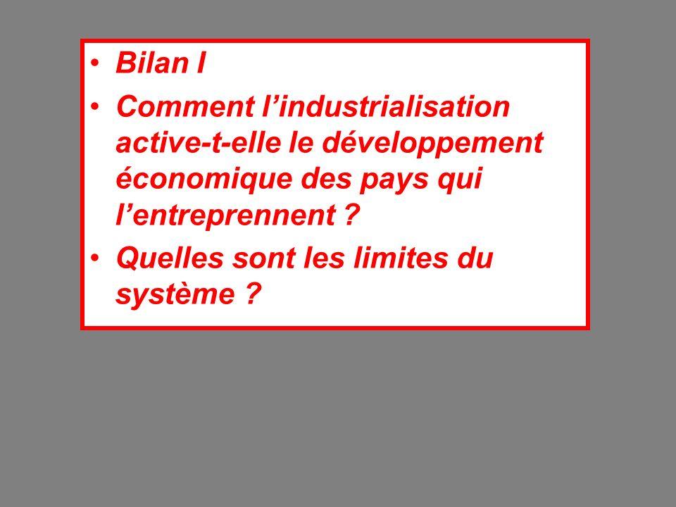 Bilan I Comment l'industrialisation active-t-elle le développement économique des pays qui l'entreprennent