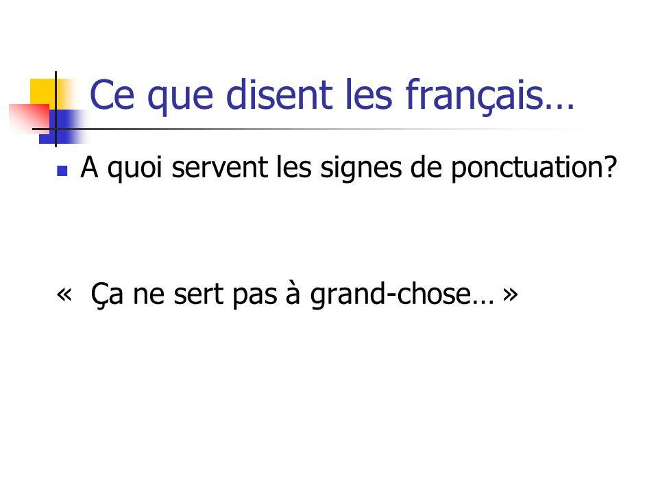 Ce que disent les français…