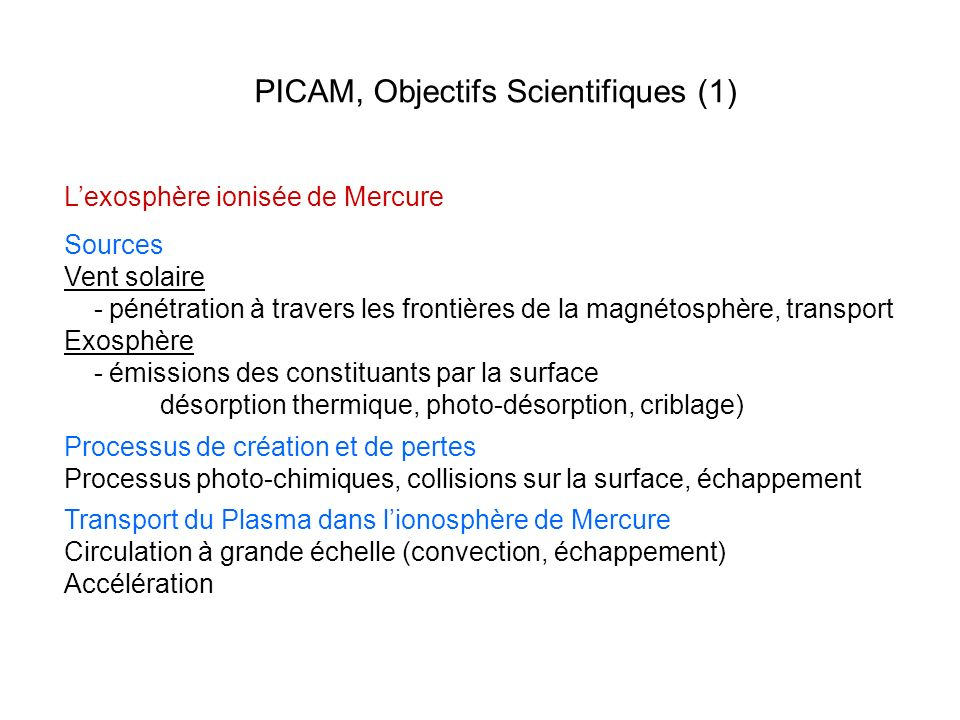PICAM, Objectifs Scientifiques (1)