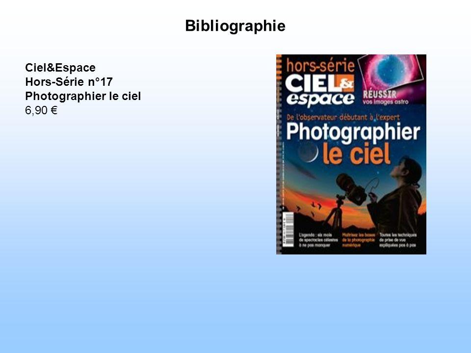 Bibliographie Ciel&Espace Hors-Série n°17 Photographier le ciel 6,90 €