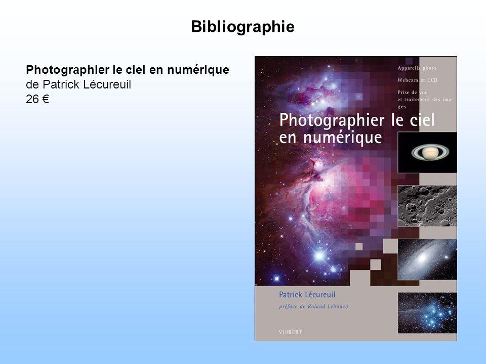 Bibliographie Photographier le ciel en numérique de Patrick Lécureuil