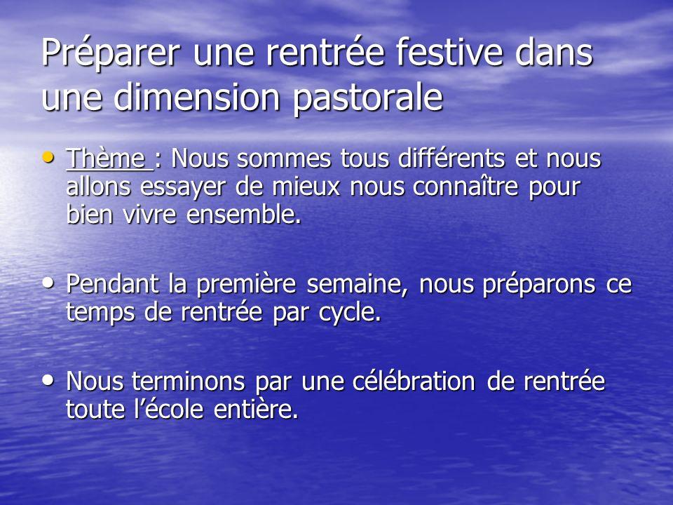 Préparer une rentrée festive dans une dimension pastorale