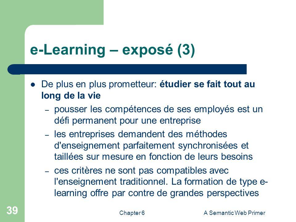e-Learning – exposé (3) De plus en plus prometteur: étudier se fait tout au long de la vie.