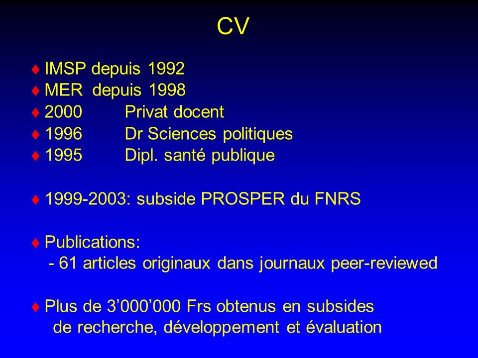 CV IMSP depuis 1992 MER depuis 1998 2000 Privat docent